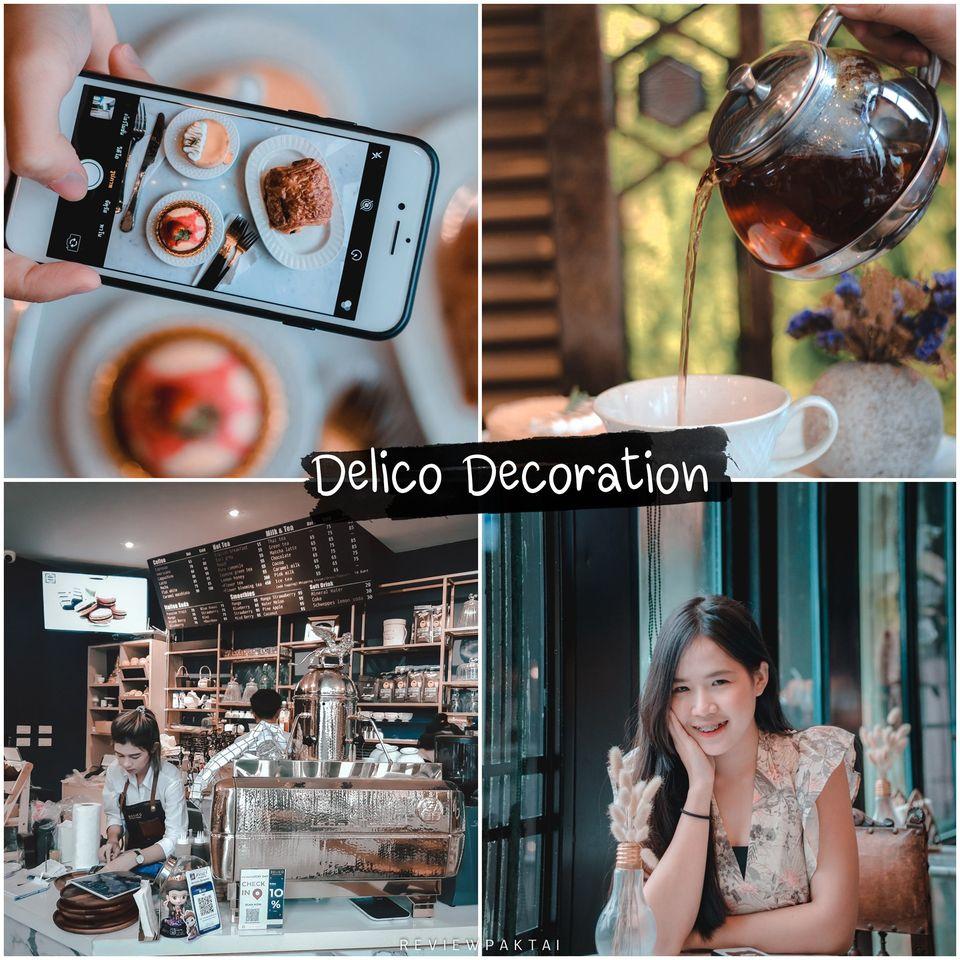 10.-Delico-Decoration-ร้านสวยๆกว้างสบาย-ติดถนนบายพาส-ตกแต่งดี-กาแฟหอมอร่อยด้วยน้าา-เบเกอรี่มีหลากหลายเด็ดเลยย  คาเฟ่,ภูเก็ต,ของกิน,อร่อย,น่านั่ง,จุดเช็คอิน,phuket,cafe